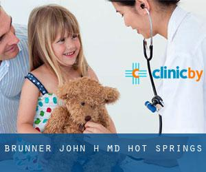 Brunner John H MD (Hot Springs)