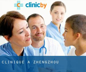 Clinique à Zhengzhou