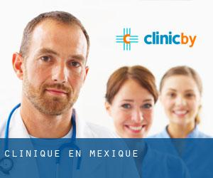 Clinique en Mexique