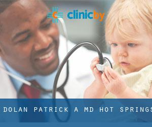 Dolan Patrick A MD (Hot Springs)