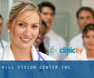 Hill Vision Center Inc