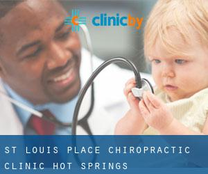 St Louis Place Chiropractic Clinic Hot Springs
